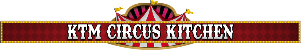 KTM CIRCUS KITCHEN